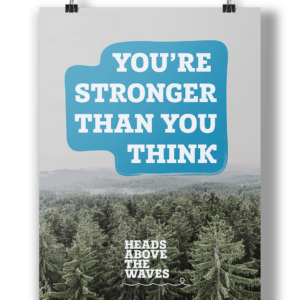"""You're Stronger Than You Think"" Poster"