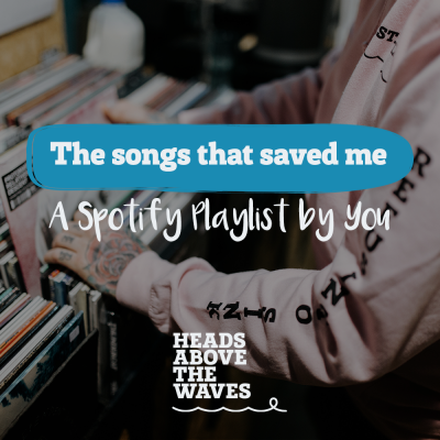 The Songs That Saved Me